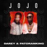 "Darey – ""Jojo"" ft. Patoranking"