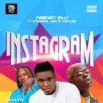 Fabian Blu Ft. Mohbad & Naira Marley – Instagram