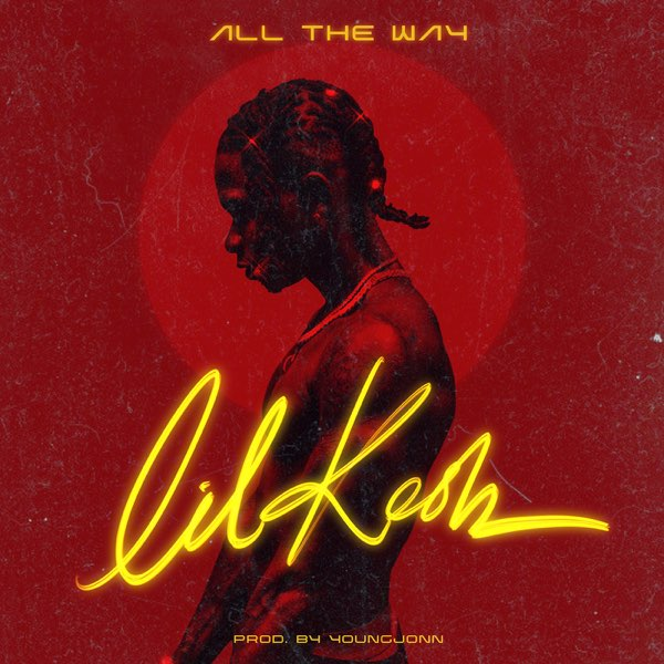 All The Way by Lil Kesh Mp3 Audio Download