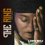 """Lord Mili – """"The Ring"""""""