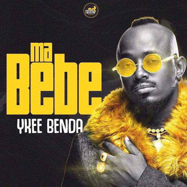 Ma Bebe by Ykee Benda Mp3 Audio Download