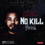 Eriktone _ No Kill Your Self
