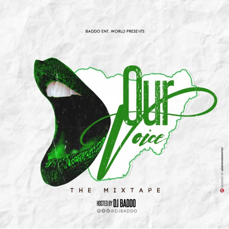 """Download DJ Baddo – """"Our Voice Mix Mp3 Free"""