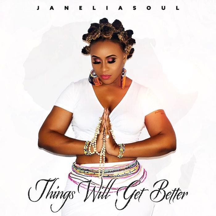 [Music] Janielasoul – Things Will Get Better